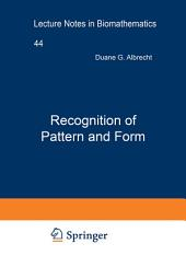 Recognition of Pattern and Form: Proceedings of a Conference Held at the University of Texas at Austin, March 22–24, 1979