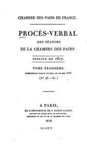 Procès-verbal des séances de la Chambre des Pairs: 1817,3