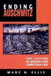 Ending Auschwitz Book PDF