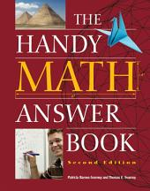The Handy Math Answer Book: Edition 2
