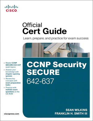 CCNP Security Secure 642 637 Official Cert Guide