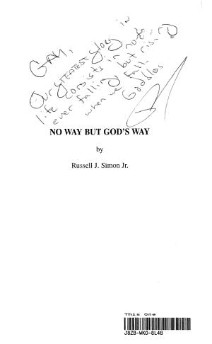 No Way But God s Way