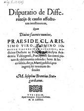 Disputatio de differentiis et causis affectuum intestinorum, quam ... defendet Josephus Brentius