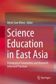 Science Education in East Asia PDF