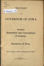 Report by the Governor ... of Pardons, Commutations, Suspensions of Sentences, and Remissions of Fines ...