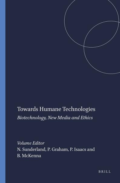 Download Towards Humane Technologies Book