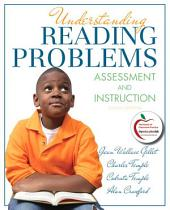 Understanding Reading Problems: Assessment and Instruction, Edition 8