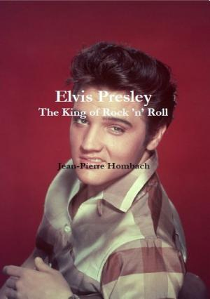 Elvis Presley  The King of Rock  n  Roll PDF