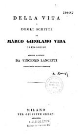 Della vita e degli scritti di Marco Girolamo Vida
