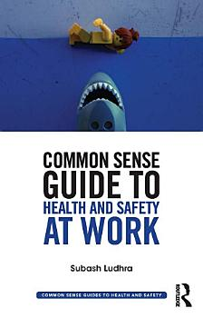 Common Sense Guide to Health   Safety at Work PDF