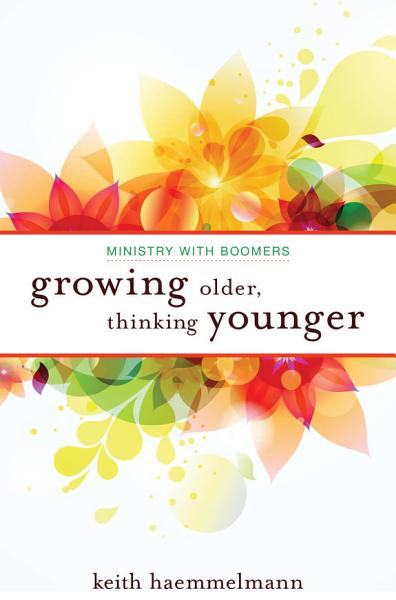 Growing Older, Thinking Younger Pdf Book