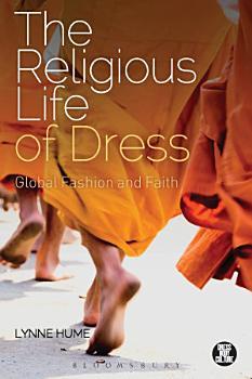 The Religious Life of Dress PDF