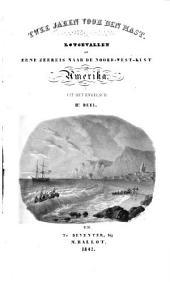 Twee jaren voor den mast: lotgevallen op eene zeereis naar de Noord-West-kust van Amerika. 2e deel