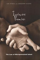 Insincere Promises: The Law of Misrepresented Intent