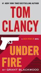 Tom Clancy Under Fire Book PDF