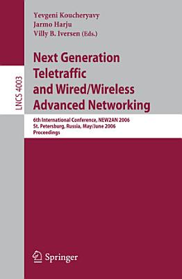 Next Generation Teletraffic and Wired Wireless Advanced Networking PDF
