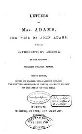 Letters of Mrs. Adams, the Wife of John Adams