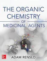 The Organic Chemistry of Medicinal Agents PDF