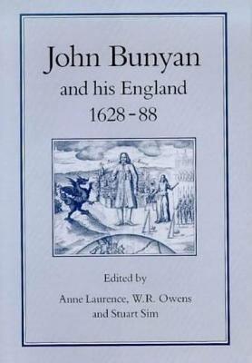 JOHN BUNYAN   HIS ENGLAND  1628 1688