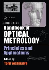 Handbook of Optical Metrology: Principles and Applications, Second Edition, Edition 2