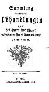 Sammlung brauchbarer Abhandlungen aus des Herrn Abt Rozier Beobachtungen über die Natur und Kunst: Band 2