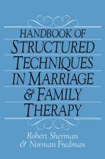 Handbook Of Structured Techniques In Marriage And Family Therapy PDF