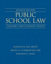 Public School Law: Teachers' and Students' Rights, Edition 7
