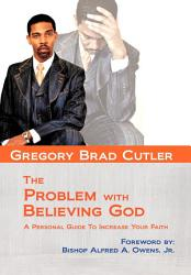 The Problem With Believing God Book PDF