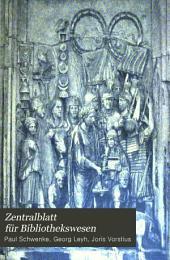 Zentralblatt für Bibliotekswesen: Band 24