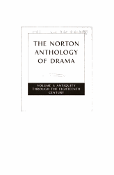 The Norton Anthology Of Drama Introduction Drama And Theater A Short History Of Theater Greek Theater Roman Theater Classical Indian Theater Classical Chinese Theater Classical Japanese Theater Medieval European Theater Theater In Early Modern Europe 1500 1700 English Theater 1576 1642 Spanish Theater 1580 1700 French Theater 1630 1700 English Theater 1660 1700 Eighteenth Century Theater Romanticism And Melodrama 1800 1880 Modern Theater 1880 1945 Postwar Theater 1945 1970 Contemporary Theater Reading Drama Imagining Theater Book PDF