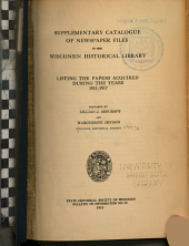 Annotated Catalogue of Newspaper Files in the Library of the State Historical Society of Wisconsin: Supplement