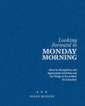 Looking Forward to Monday Morning