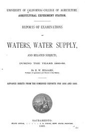 Reports of Examinations of Waters, Water Supply, and Related Subjects, During the Years 1886-89