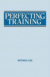 Perfecting Training