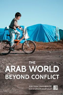 The Arab World Beyond Conflict