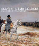 Great Military Leaders and Their Campaigns PDF