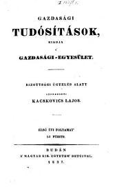 Gazdasági Tudósitások, kiadja a' Gazdasági-egyesület ... Szerkeszti Kacskovics Lajos: 1. kötet