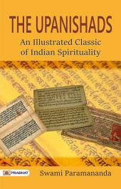 The Upanishads An Illustrated Classic of Indian Spirituality