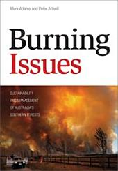 Burning Issues: Sustainability and Management of Australia's Southern Forests
