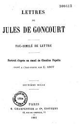 Lettres de Jules de Goncourt: fac-similé de lettres