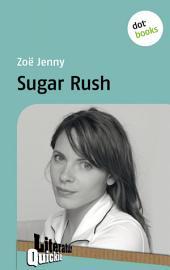 Sugar Rush - Literatur-Quickie