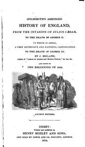Goldsmith s Abridged History of England from the Invasion of Julius Caesar to the Death of George II PDF