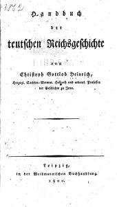 Handbuch der teutschen Reichsgeschichte