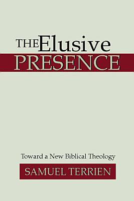 The Elusive Presence