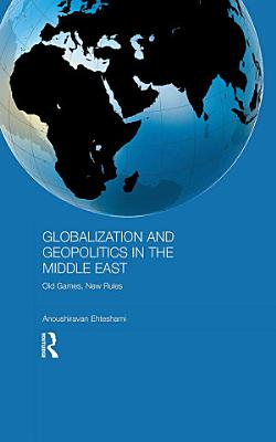 Globalization and Geopolitics in the Middle East PDF