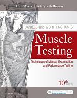 Daniels and Worthingham's Muscle Testing E-Book
