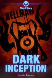 Hellmaw: Dark Inception: A Hellmaw Short Story