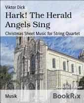 Hark! The Herald Angels Sing: Christmas Sheet Music for String Quartet