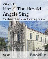 Hark! The Herald Angels Sing: Christmas Sheet Music for String Quartet