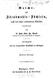 Beicht- und Abendmahls-Büchlein, nach den besten vorhandenen Schriften bearbeitet von Joh. Chr. Fr. Burk: Herausgegeben von der evangelischen Gesellschaft in Stuttgart